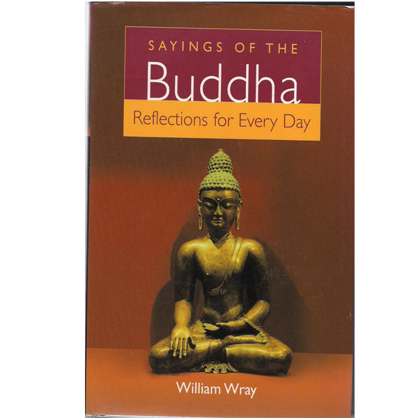 Sayings of the Buddha: Reflections for Every Day (RENT)